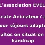 Eveli Recrute Animateur/trice pour séjours adaptés adultes en situation de handicap